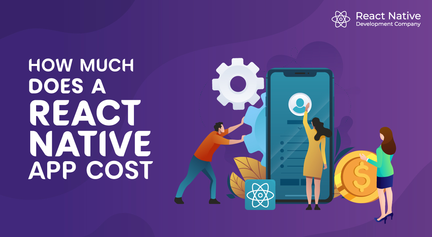 react native app cost